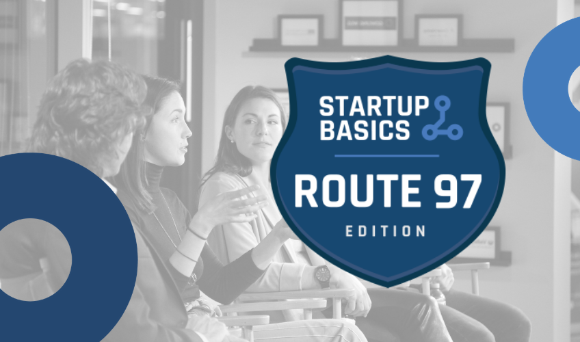Startup Basics Route 97 | Behind the Scenes Kelowna Featured Image