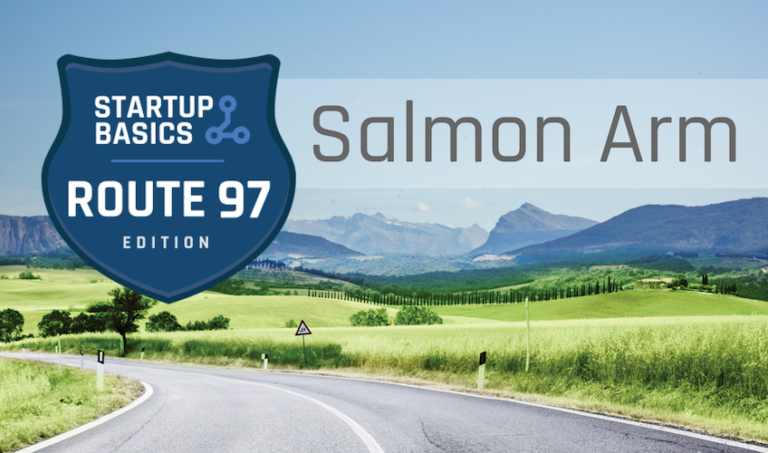 Startup Basics is Coming to Salmon Arm Featured Image