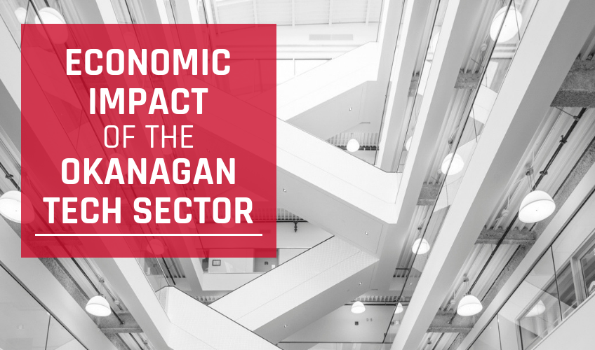 New study shows Okanagan tech sector is growing fast; contributes over $1.6 billion to regional economy Featured Image