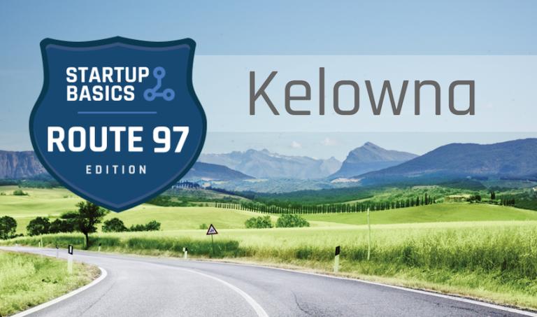 Startup Basics Kelowna Session Details Featured Image