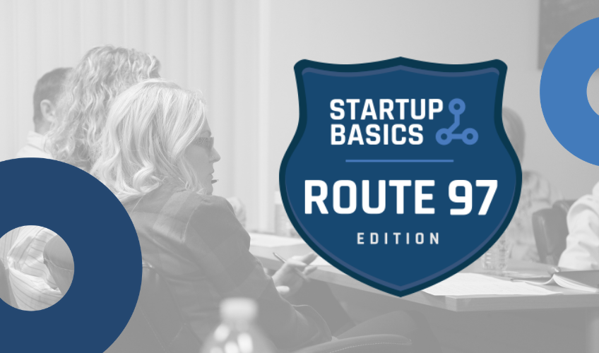 Startup Basics Route 97 | Behind the Scenes Vernon Featured Image