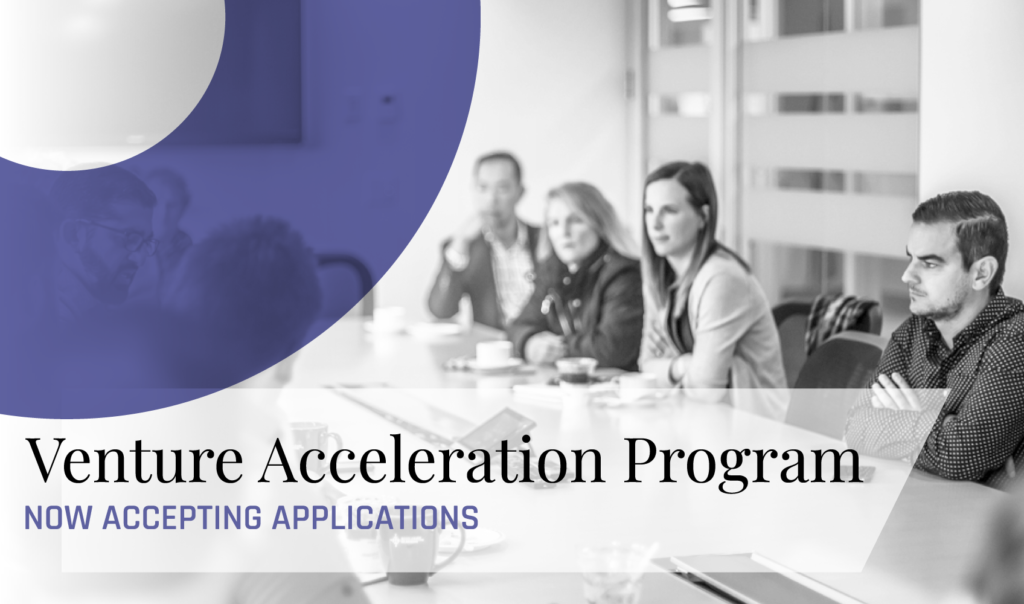 Venture Acceleration | Applications Now Open for Fall Cohort Featured Image