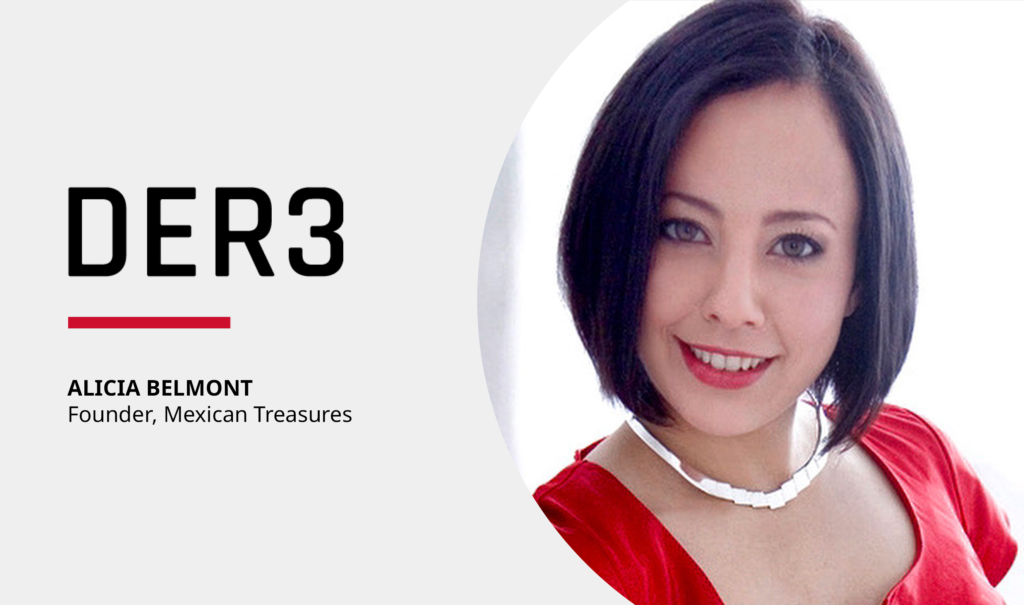 Accelerating into the Digital Future with Mexican Treasure's Alicia Belmont Featured Image
