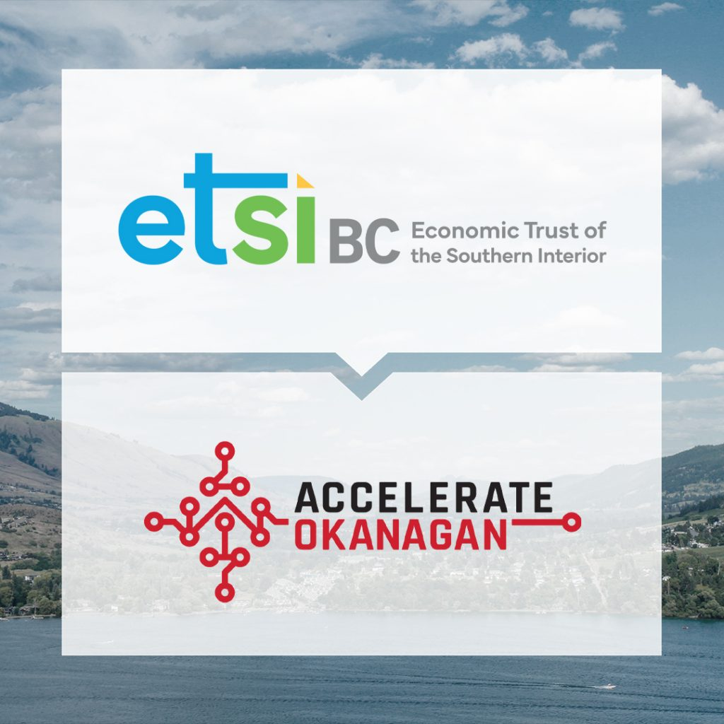 ETSI-BC Funds Accelerate Okanagan to Support Business Resilience and Growth Featured Image